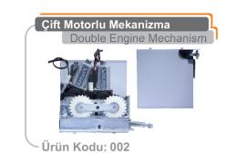 Çift Motorlu Mekanizma