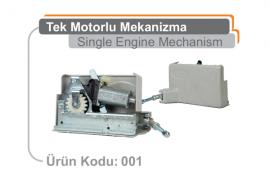 Tek Motorlu Mekanizma